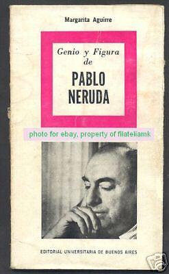 M Aguirre Book Genio Y Figura De Pablo Neruda 1Ed 1964