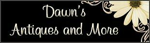 DAWNS ANTIQUES AND MORE